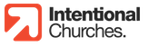 www-intentionalchurches